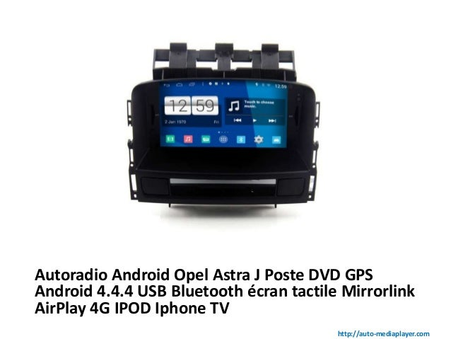 autoradio android opel astra j poste dvd gps android 4 4 4. Black Bedroom Furniture Sets. Home Design Ideas