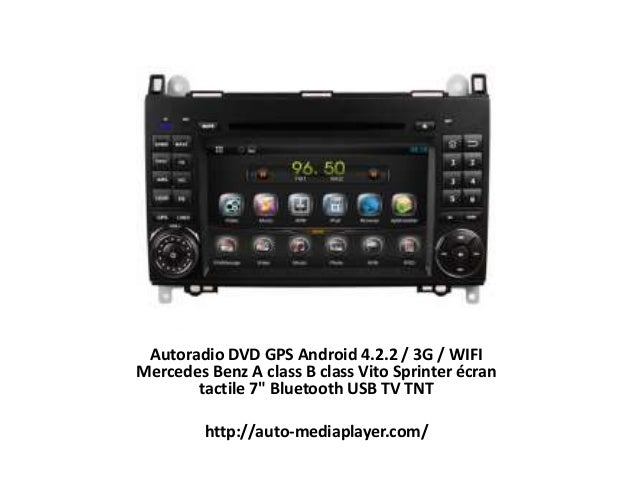 "Autoradio DVD GPS Android 4.2.2 / 3G / WIFI Mercedes Benz A class B class Vito Sprinter écran tactile 7"" Bluetooth USB TV ..."