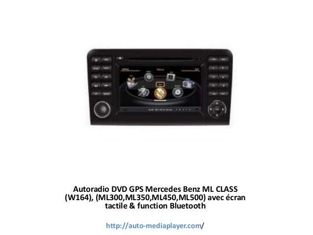 Autoradio DVD GPS Mercedes Benz ML CLASS (W164), (ML300,ML350,ML450,ML500) avec écran tactile & function Bluetooth http://...