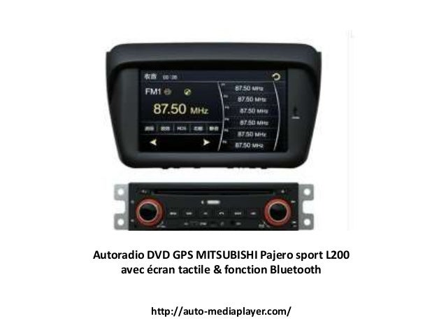 Autoradio DVD GPS MITSUBISHI Pajero sport L200 avec écran tactile & fonction Bluetooth http://auto-mediaplayer.com/