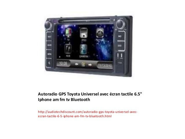 autoradio gps toyota universel avec cran tactile 6. Black Bedroom Furniture Sets. Home Design Ideas