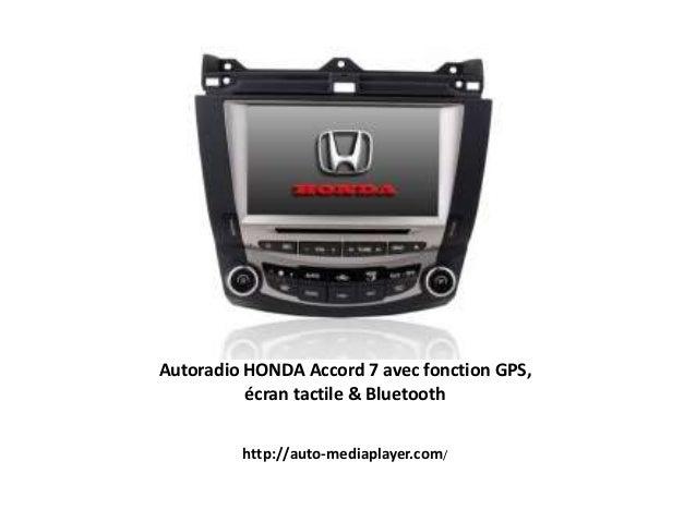 Autoradio HONDA Accord 7 avec fonction GPS, écran tactile & Bluetooth http://auto-mediaplayer.com/