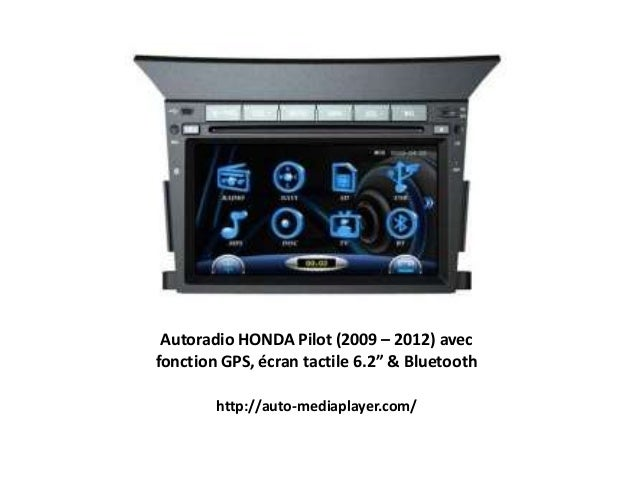 "Autoradio HONDA Pilot (2009 – 2012) avec fonction GPS, écran tactile 6.2"" & Bluetooth http://auto-mediaplayer.com/"