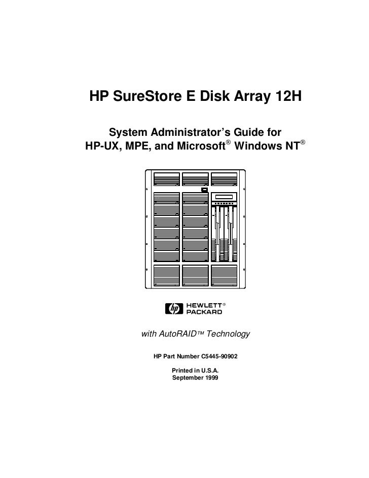 HP SureStore E Disk Array 12H    System Administrator's Guide forHP-UX, MPE, and Microsoft® Windows NT®         with AutoR...