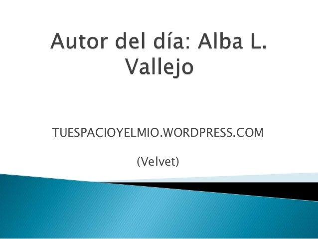 TUESPACIOYELMIO.WORDPRESS.COM (Velvet)