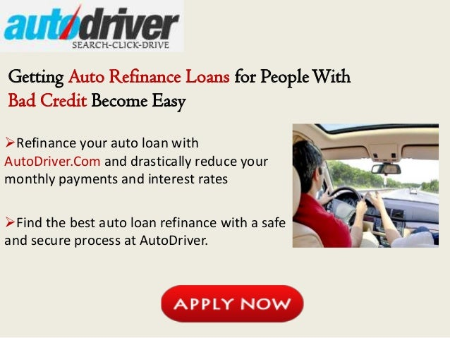 Refinance Auto Loan With Bad Credit >> Auto Refinance Loans for People With Bad Credit