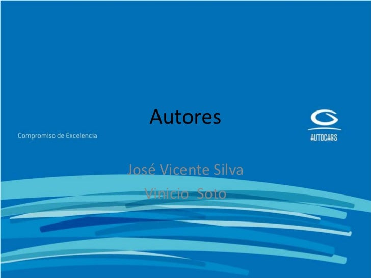 AutoresJosé Vicente Silva  Vinicio Soto