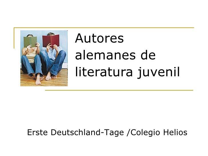 Autores  alemanes de  literatura juvenil Erste Deutschland-Tage /Colegio Helios