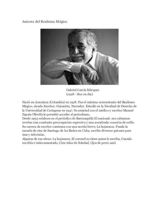 Autores del Realismo Mágico                               Gabriel García Márquez                               (1928 - Hoy...
