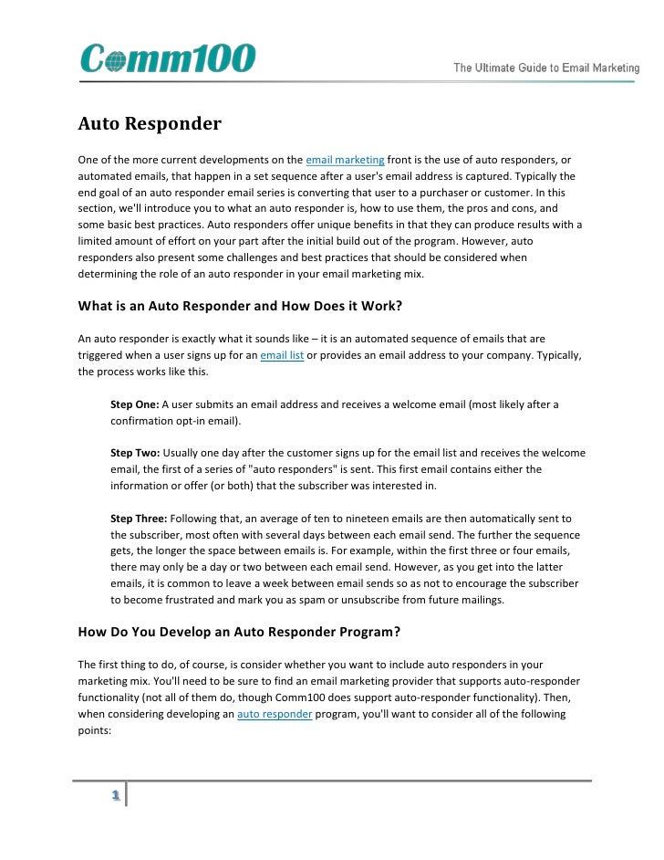 Auto ResponderOne of the more current developments on the email marketing front is the use of auto responders, orautomated...