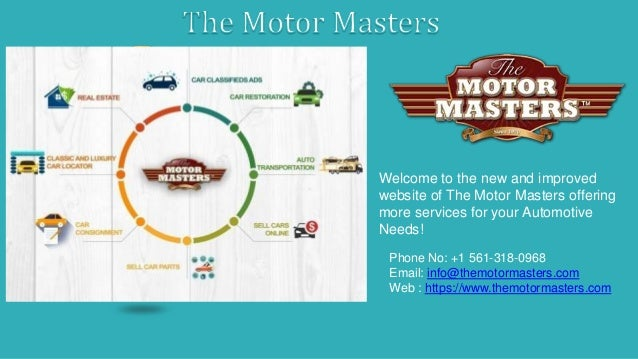 Welcome to the new and improved website of The Motor Masters offering more services for your Automotive Needs! Phone No: +...