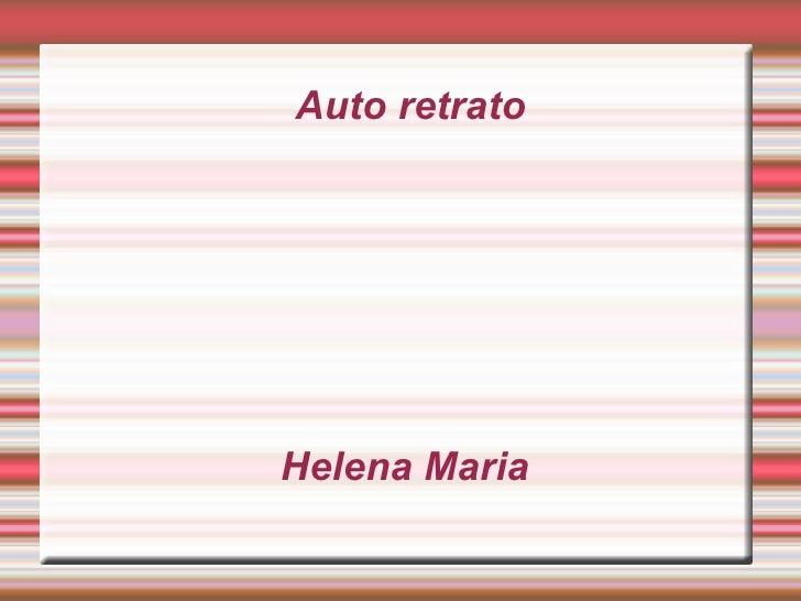 Auto retrato  Helena Maria
