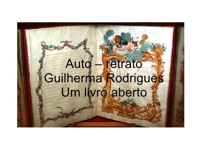 Auto – retrato Guilherma Rodrigues Um livro aberto