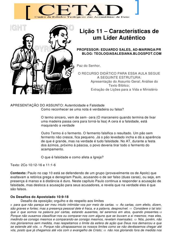 Lição 11 – Características de                                                       um Líder Autêntico                    ...