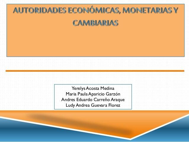 Yerelys Acosta Medina Maria Paula Aparicio Garzón Andres Eduardo Carreño Araque Ludy Andrea Guevara Florez