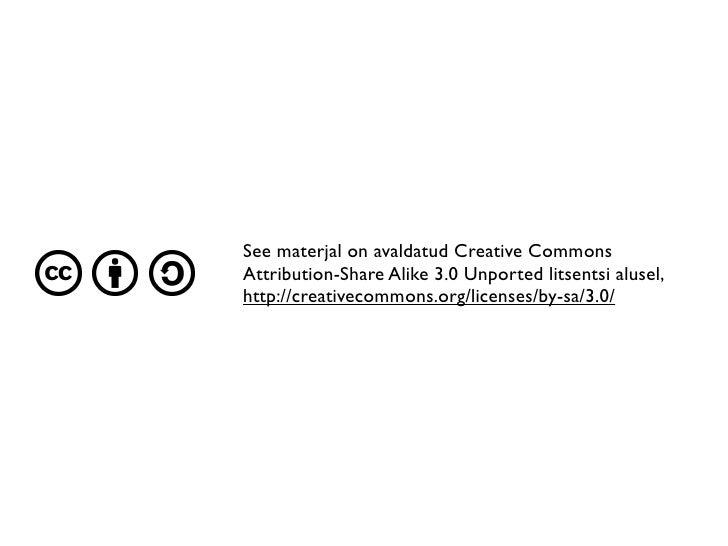 Autorioiguse seadus ja avatud sisulitsentsid Slide 2