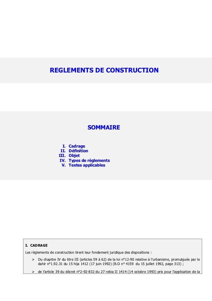 REGLEMENTS DE CONSTRUCTION                                        SOMMAIRE                       I.   Cadrage             ...
