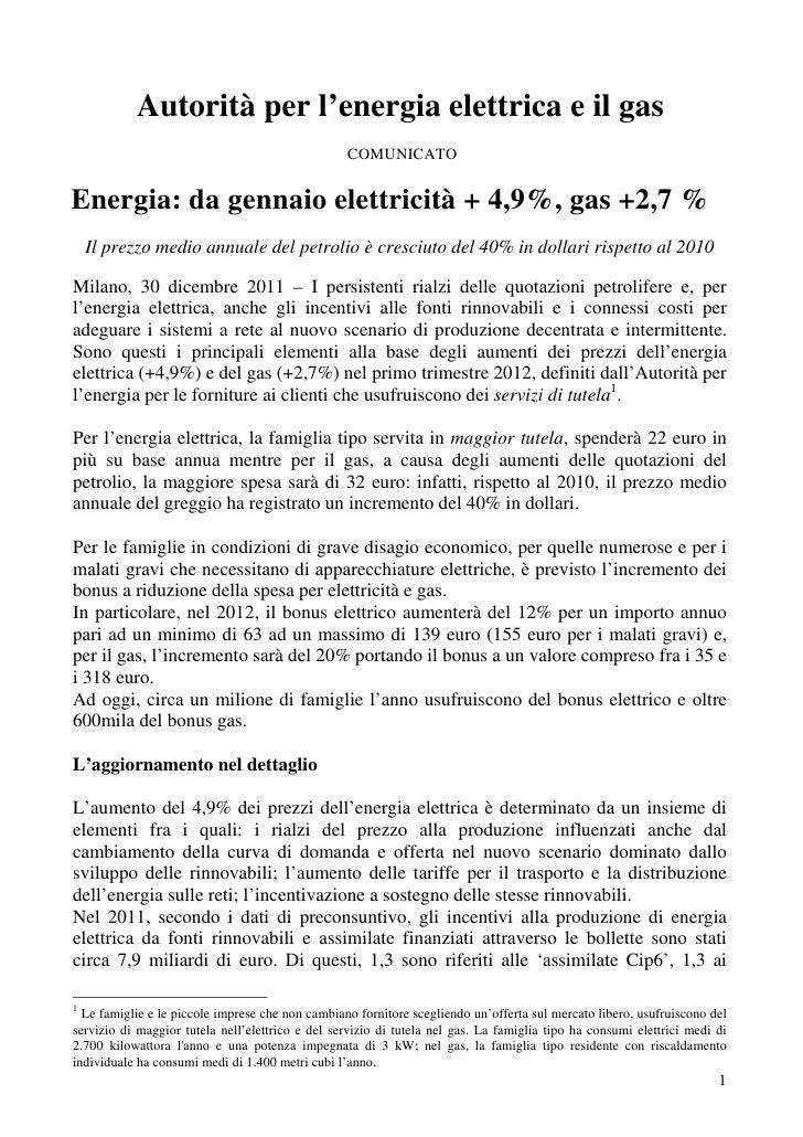 Autorità per l'energia elettrica e il gas                                                  COMUNICATOEnergia: da gennaio e...