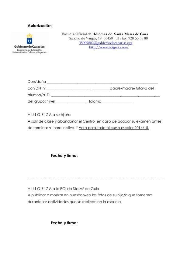 Autorización  Escuela Oficial de Idiomas de Santa María de Guía  Sancho de Vargas, 19 35450 tlf /fax: 928 55 35 88  350098...