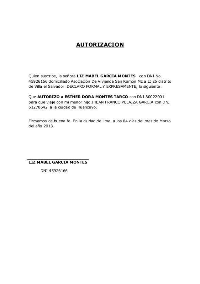 AUTORIZACIONQuien suscribe, la señora LIZ MABEL GARCIA MONTES con DNI No.45926166 domiciliado Asociación De Vivienda San R...