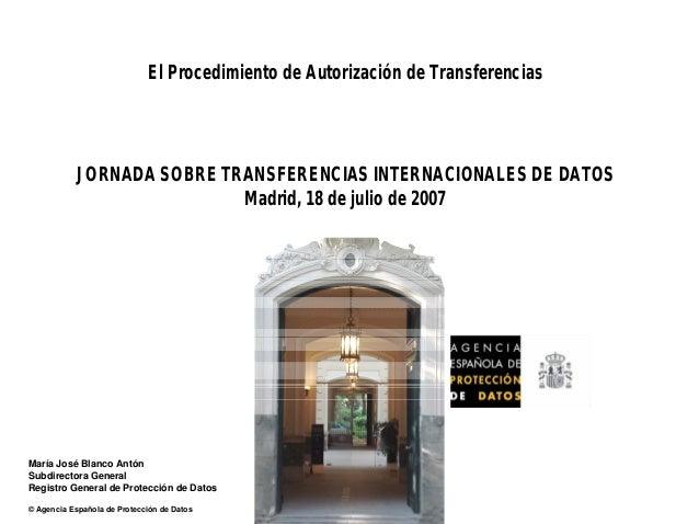 María José Blanco Antón Subdirectora General Registro General de Protección de Datos © Agencia Española de Protección de D...