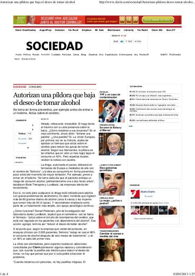 Autorizan una píldora que baja el deseo de tomar alcohol                                    http://www.clarin.com/sociedad...