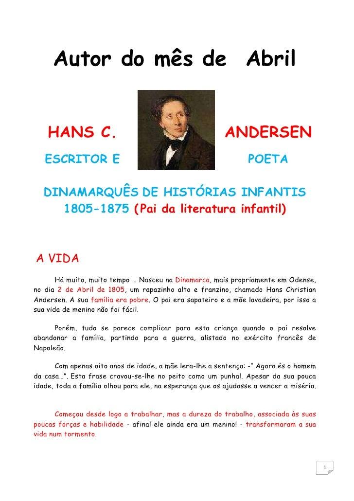 Autor do mês de Abril<br />2219960208915<br />HANS C. ANDERSEN<br />ESCRITOR E POETA DINAMARQUÊSDE HISTÓRIAS INFANTIS  ...