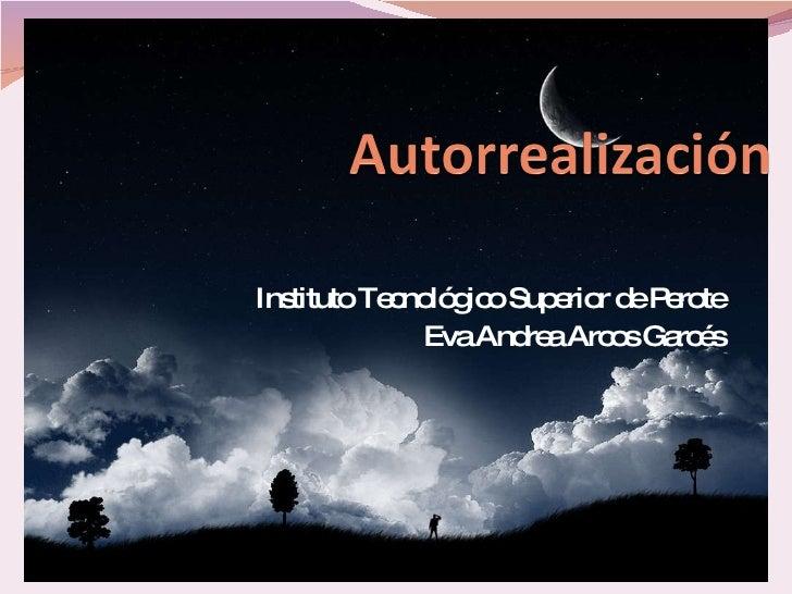 Instituto Tecnológico Superior de Perote Eva Andrea Arcos Garcés
