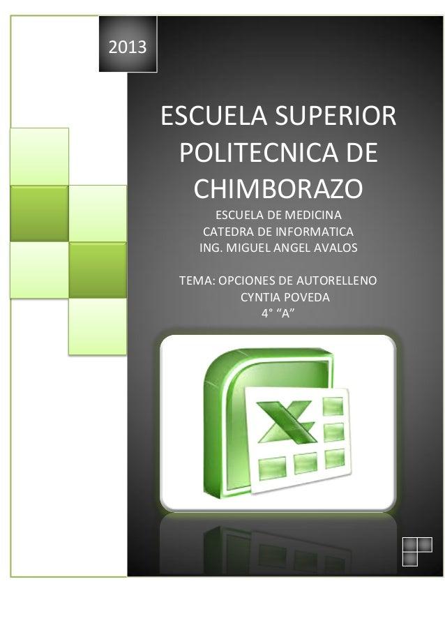 2013  ESCUELA SUPERIOR POLITECNICA DE CHIMBORAZO ESCUELA DE MEDICINA CATEDRA DE INFORMATICA ING. MIGUEL ANGEL AVALOS TEMA:...