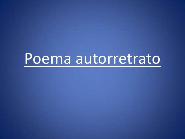 Poema autorretrato<br />