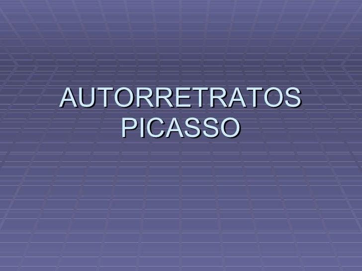 AUTORRETRATOS PICASSO