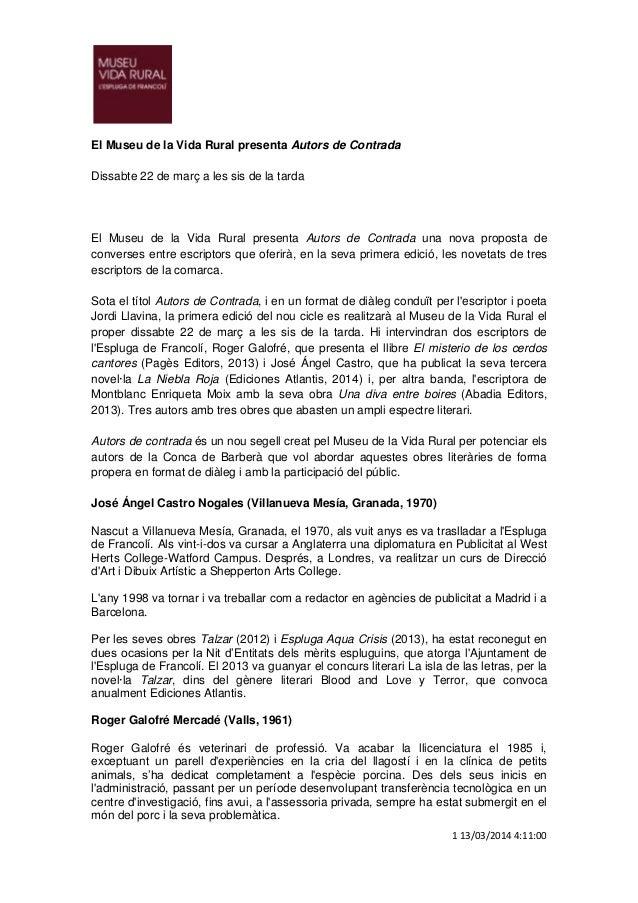1 13/03/2014 4:11:00 El Museu de la Vida Rural presenta Autors de Contrada Dissabte 22 de març a les sis de la tarda El Mu...