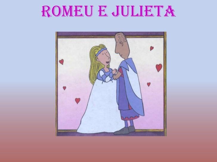 Romeu e Julieta<br />