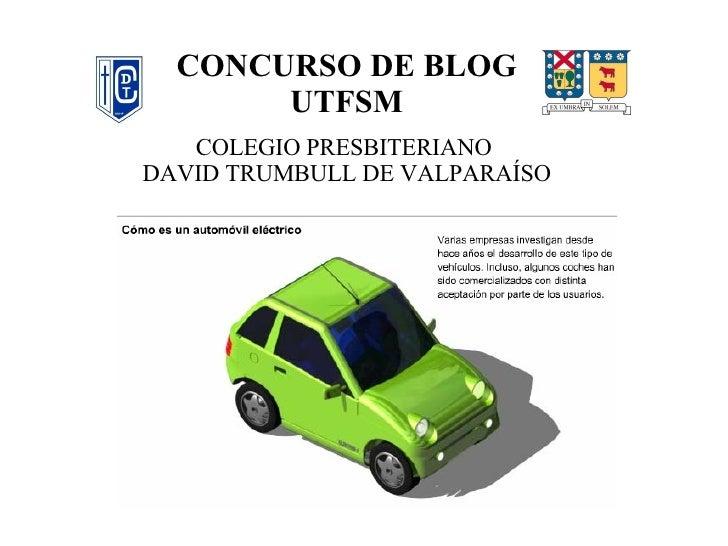 CONCURSO DE BLOG UTFSM COLEGIO PRESBITERIANO  DAVID TRUMBULL DE VALPARAÍSO