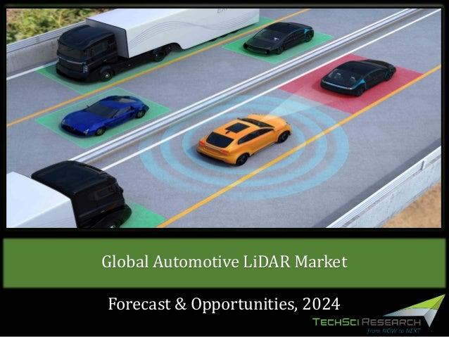 Global Automotive LiDAR Market Forecast & Opportunities, 2024