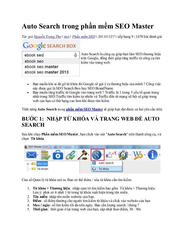 Auto Search trong phần mềm SEO Master Tác giả Nguyễn Trọng Thơ | inet | Phần mềm SEO | 2013/11/27 | xếp hạng 9 | 1670 bài ...