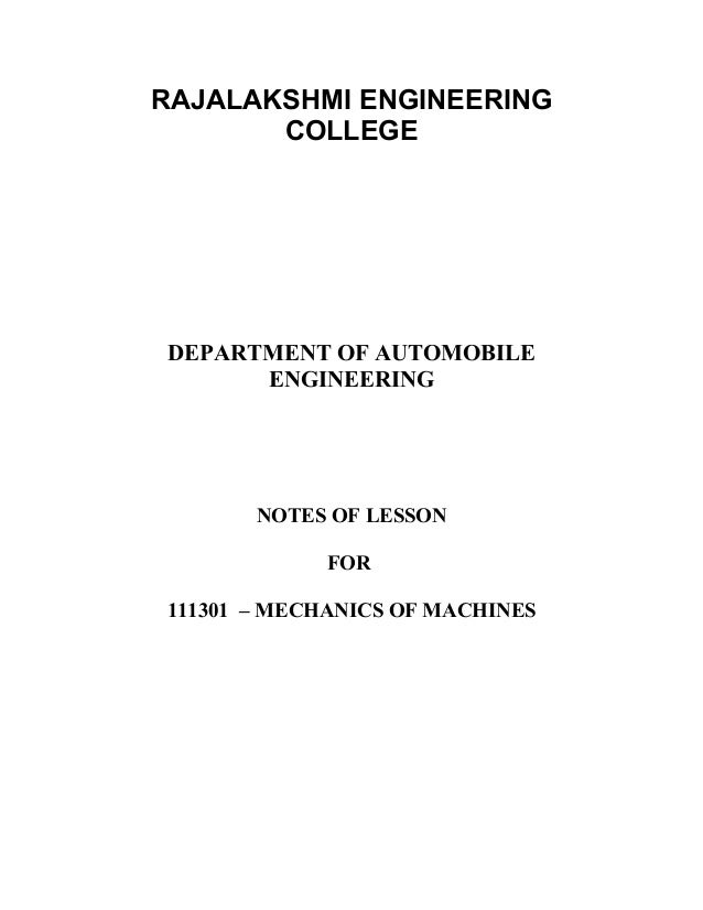 RAJALAKSHMI ENGINEERING COLLEGE DEPARTMENT OF AUTOMOBILE ENGINEERING NOTES OF LESSON FOR 111301 – MECHANICS OF MACHINES