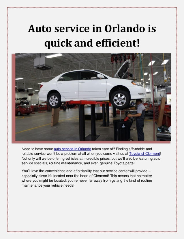 Auto service in Orlando isquick and efficient!Need to have some auto service in Orlando taken care of? Finding affordable ...