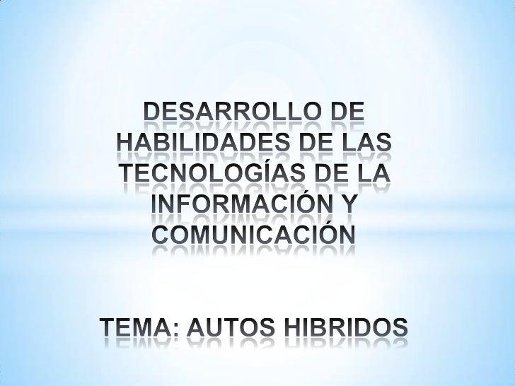 IntroducciónTecnología hibridaQue son los autos híbridosTipos de vehículos híbridosSerieParaleloHibrido serieHibrido paral...