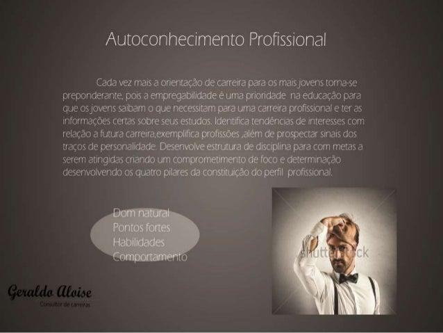 Autoconhecimento Profissional  (Íadt:  vez iriais  orientação de ciarreira:  para os rrñaiis jovens IOIHErSC' preciondeian...