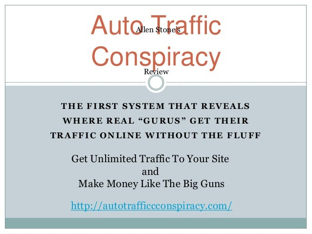 """Auto Traffic                Allen Stone's       Conspiracy Review THE FIRST SYSTEM THAT REVEALS WHERE REAL """"GURUS"""" GET THE..."""