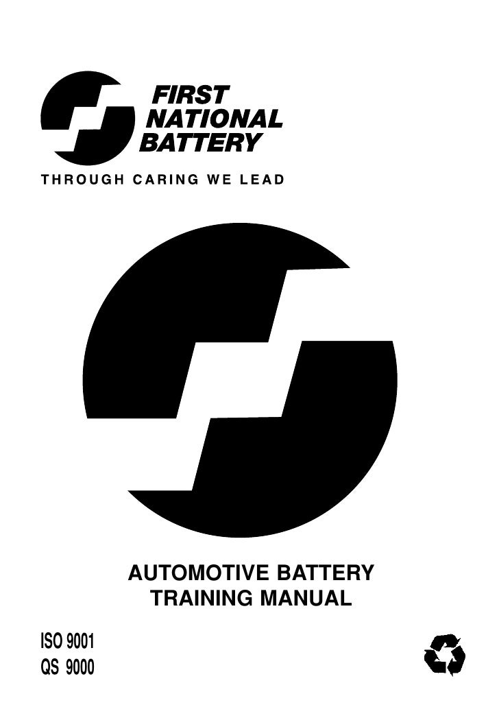 AUTOMOTIVE BATTERY             TRAINING MANUAL ISO 9001 QS 9000