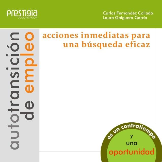 autotransición deempleo acciones inmediatas para una búsqueda eficaz Carlos Fernández Collado Laura Galguera García