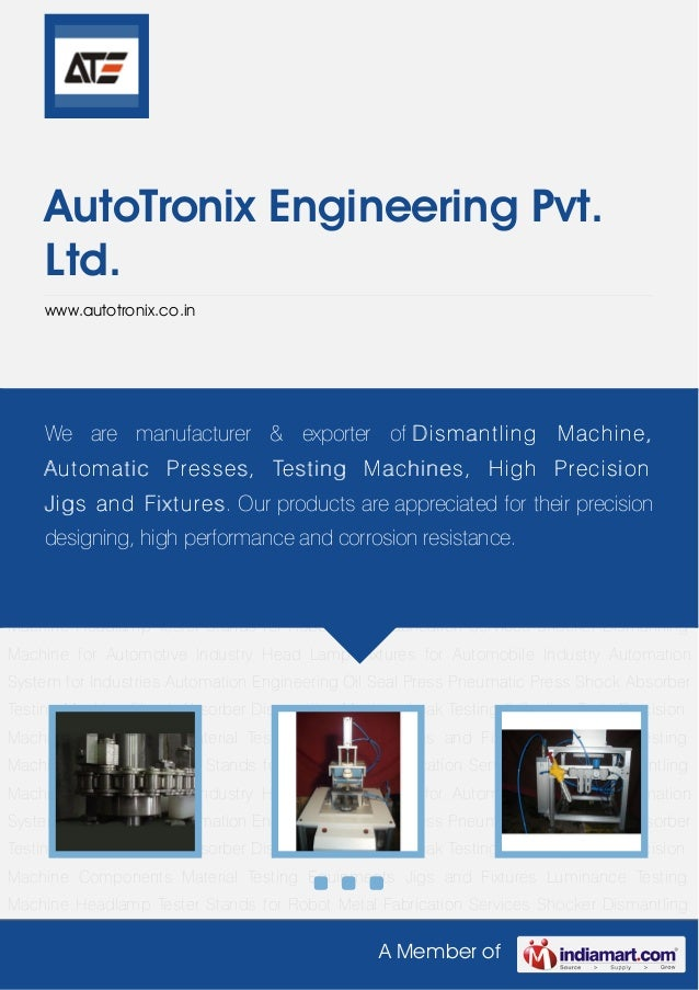 We are manufacturers & suppliers of High Precision Machine Components,Special Purpose Machines and Jigs/fixture. These pro...