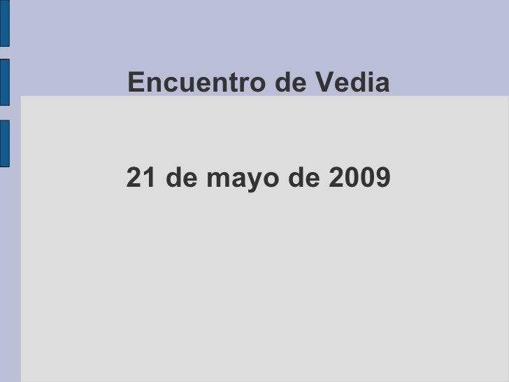 Encuentro de Vedia 21 de mayo de 2009