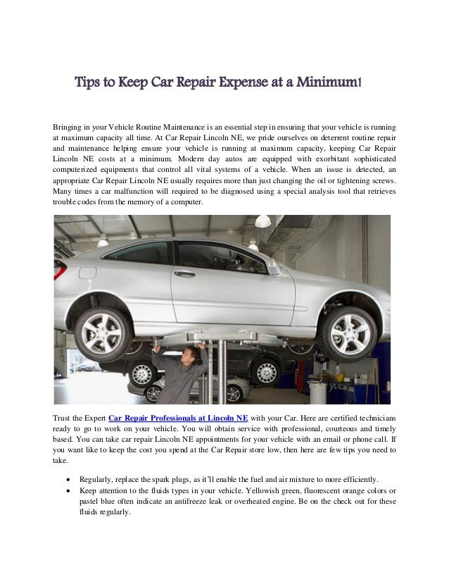 Tips to Keep Car Repair Expense at a Minimum!Bringing in your Vehicle Routine Maintenance is an essential step in ensuring...