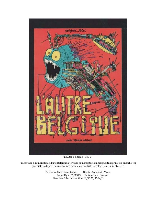 L'Autre Belgique • 1975 Présentation humoristique d'une Belgique alternative : marxistes-léninistes, situationnistes, anar...