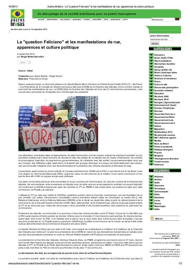 14/09/13 Autres Brésils - La ʺquestion Felicianoʺ et les manifestations de rue, apparences et culture politique www.autres...