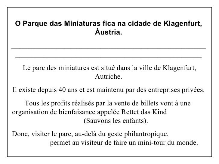 O Parque das Miniaturas fica na cidade de Klagenfurt, Áustria. ___________________________________________________________...