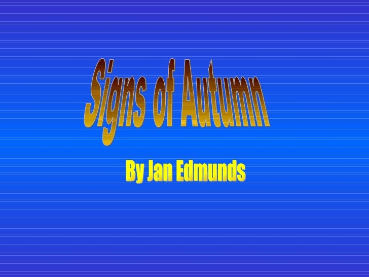 Signs of Autumn By Jan Edmunds